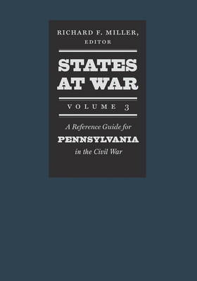 States at War, Volume 3 by Richard F. Miller