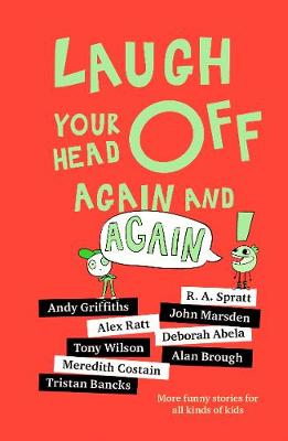 Laugh Your Head Off Again and Again book