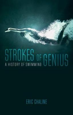 Strokes of Genius by Eric Chaline
