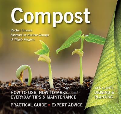 Compost by Rachelle Strauss