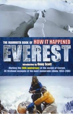 The Mammoth Book of How it Happened: Everest by Jon E. Lewis