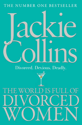 World is Full of Divorced Women by Jackie Collins