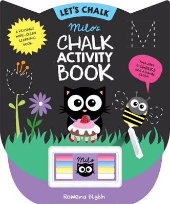 Milo's Chalk Activity Book by Rowena Blyth