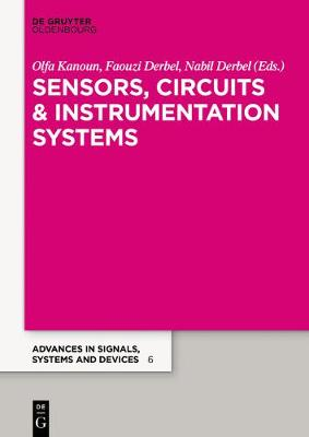 Sensors, Circuits & Instrumentation Systems: Extended Papers 2017 by Olfa Kanoun