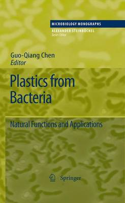 Plastics from Bacteria by George Guo-Qiang Chen