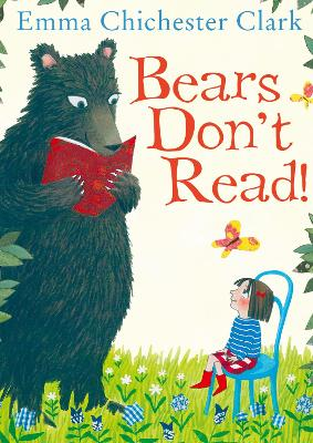 Bears Don't Read! by Emma Chichester Clark