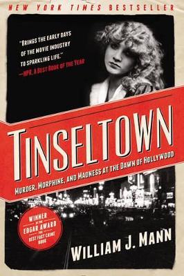 Tinseltown by William J. Mann