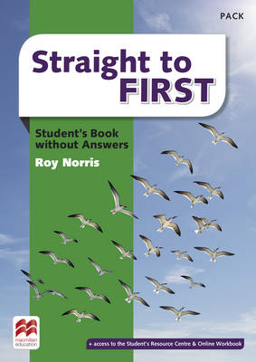Straight to First Student's Book without Answers Pack by Roy Norris