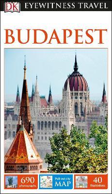 DK Eyewitness Travel Guide Budapest by DK Travel