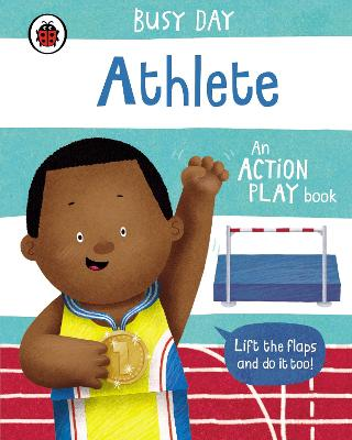 Busy Day: Athlete: An action play book book