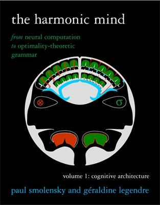 The Harmonic Mind by Paul Smolensky