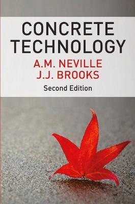 Concrete Technology by A. M. Neville