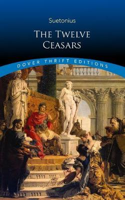 The Twelve Caesars by J. C Rolfe