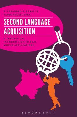 Second Language Acquisition by Alessandro G. Benati