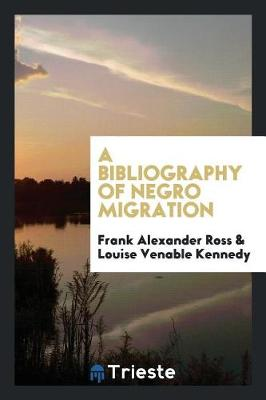 Bibliography of Negro Migration by Ross Frank