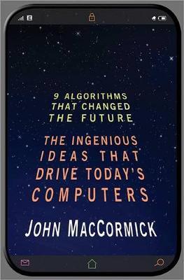 Nine Algorithms That Changed the Future by John MacCormick