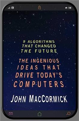 Nine Algorithms That Changed the Future by John MacCormick