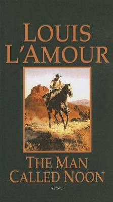 Man Called Noon by Louis L'Amour