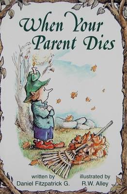 When Your Parent Dies by Daniel Fitzpatrick