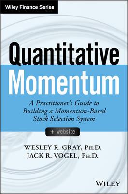 Quantitative Momentum by Wesley R. Gray