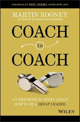 Coach to Coach: An Empowering Story About How to Be a Great Leader book