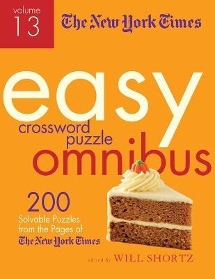 New York Times Easy Crossword Puzzle Omnibus Volume 13 book