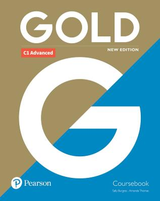 Gold C1 Advanced New Edition Coursebook by Sally Burgess