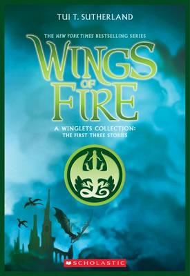 Wings of Fire: A Winglets Collection by Tui,T Sutherland