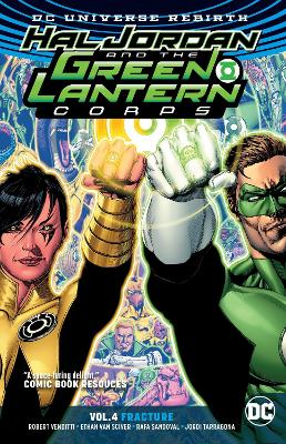 Hal Jordan And The Green Lantern Corps Vol. 4 Fracture (Rebirth) by Robert Venditti