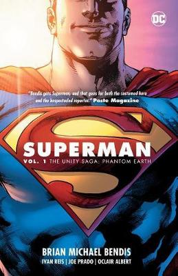 Superman Vol. 1: The Unity Saga by Brian Michael Bendis