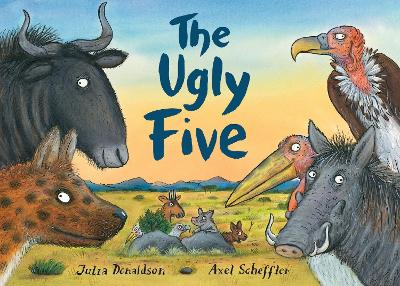 The Ugly Five by Axel Scheffler
