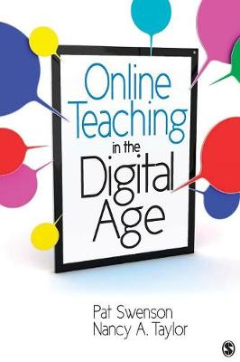 Online Teaching in the Digital Age by Patricia Jane Swenson