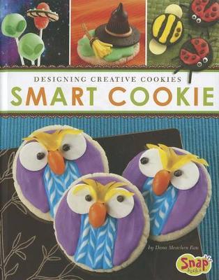 Smart Cookie by Dana Meachen Rau
