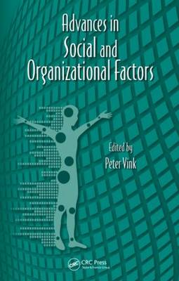 Advances in Social and Organizational Factors by Peter Vink
