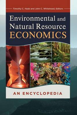Environmental and Natural Resource Economics by John C. Whitehead