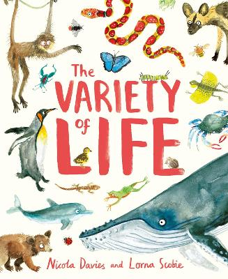 The Variety of Life by Nicola Davies