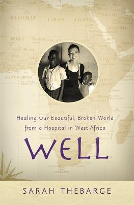 Well by Sarah Thebarge