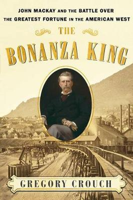 Bonanza King by Gregory Crouch