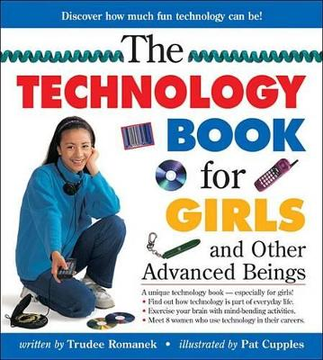 Technology Book for Girls by Trudee Romanek