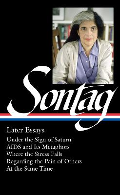 Susan Sontag: Later Essays book
