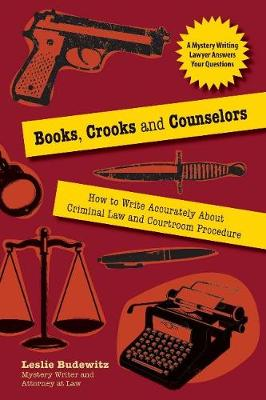 Books, Crooks, and Counselors by Leslie Budewitz