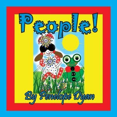 People! by Penelope Dyan