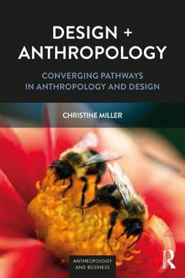 Design + Anthropology by Christine Miller