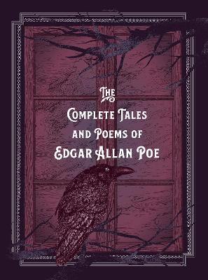 The Complete Tales & Poems of Edgar Allan Poe by Edgar Allan Poe
