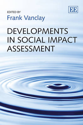 Developments in Social Impact Assessment by Frank Vanclay