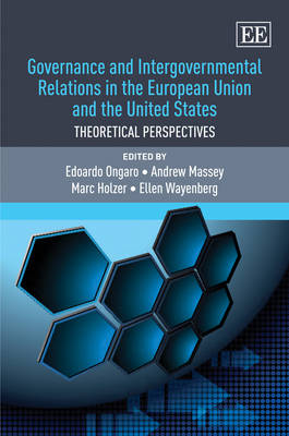 Governance and Intergovernmental Relations in the European Union and the United States by Edoardo Ongaro