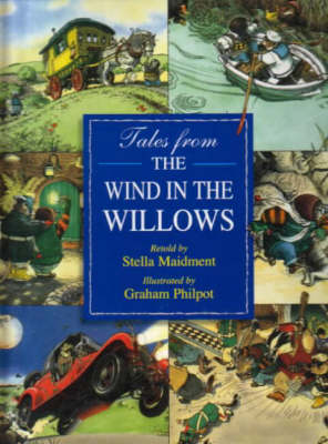 TALES FROM THE WIND IN THE WILLOWS by Kenneth Grahame