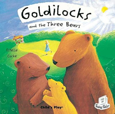 Goldilocks and the Three Bears by Estelle Corke