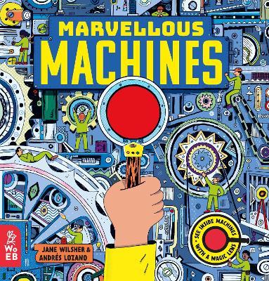 Marvellous Machines: A Magic Lens Book book