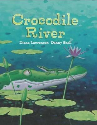 Crocodile River by Diana Lawrenson